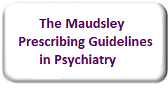 Maudsley Prescribing Guidelines in Psychiatry